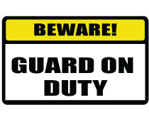 Printable Guard On Duty Sign