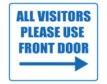 Printable All Visitors Please Use Front Door Sign