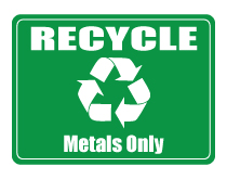 Recyclable Metals Only Sign