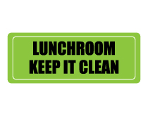 Your Lunchroom Keep Clean Sign