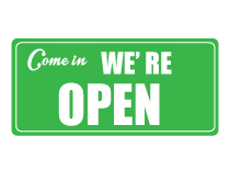 Come in We're Open Green Sign