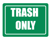 trash-only-sign-thumb